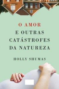 O_AMOR_E_OUTRAS_CATASTROFES_DA_NATUREZA_1305003055P