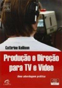 PRODUCAO_E_DIRECAO_PARA_TV_E_VIDEO_1372816425P
