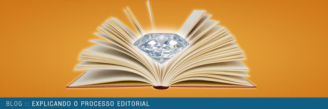 Explicando o processo editorial