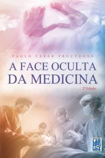 A-face-oculta-da-medicina-fechada-capa